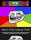Trolling: Attack of the internet trolls