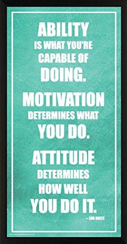 Culturenik Lou Holtz Ability Motivation Attitude Inspirational Motivational Sports Football Coach Icon Quote Print (Framed 12x24 Poster)
