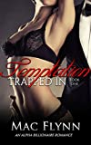 Trapped In Temptation #1 (BBW Alpha Billionaire Romance) by  Mac Flynn in stock, buy online here