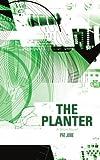 The Planter, Pat Jobe, 1475902875