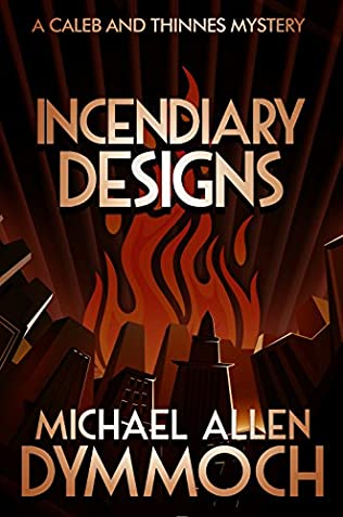 book cover of Incendiary Designs