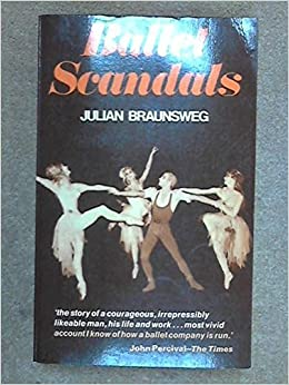 Book Ballet Scandals by Julian Braunsweg (1977-06-16)