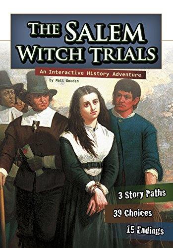 (The Salem Witch Trials (You Choose:)