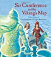 Sir Cumference and the Viking's Map (Charlesbridge Math Adventures (Paperback))