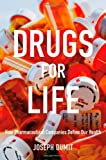 Drugs for Life: How Pharmaceutical Companies Define