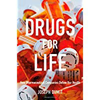 Drugs for Life (Experimental Futures)