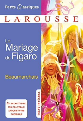 Le Mariage De Figaro - Petits Classiques Larousse French Edition