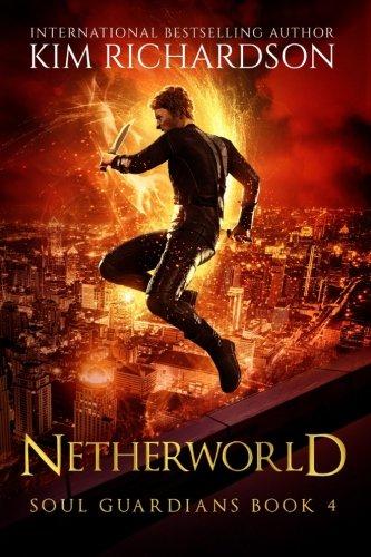 Netherworld (Soul Guardians) (Volume 4)
