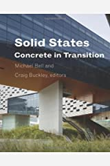 Solid States: Concrete in Transition (Columbia Books on Architecture, Engineering, and Materials) Hardcover