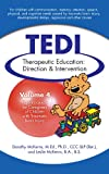 img - for Therapeutic Education: Direction & Intervention (TEDI): Parent's Guide for Caregivers of Children with Traumatic Brain Injury (Therapeutic Education Direction and Intervention: TEDI Book 4) book / textbook / text book