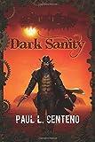 Dark Sanity, Paul Centeno, 1497470889