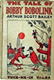 img - for The Tale of Bobby Bobolink (Tuck-Me-In Tales) book / textbook / text book