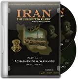Iran the Forgotten Glory: An Awe-inspiring Journey into the Majesty and Splendour of Ancient Persia