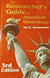 The Researchers Guide to American Genealogy - 3rd edition