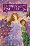 Sleeping Beauty's Daughters