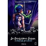 La troisième leçon: Vent de fraîcheur (French Edition)