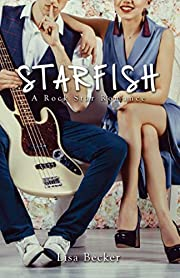 Starfish: A Rock Star Romance
