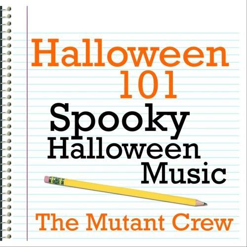Halloween 101 - Spooky Halloween Music
