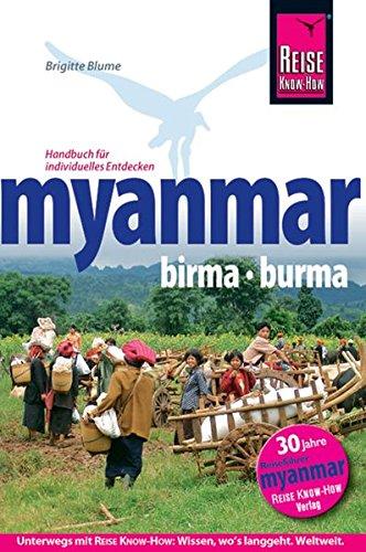 Myanmar: Birma / Burma. Handbuch für individuelles Entdecken (Reiseführer)