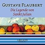Die Legende von Sankt Julian | Gustave Flaubert