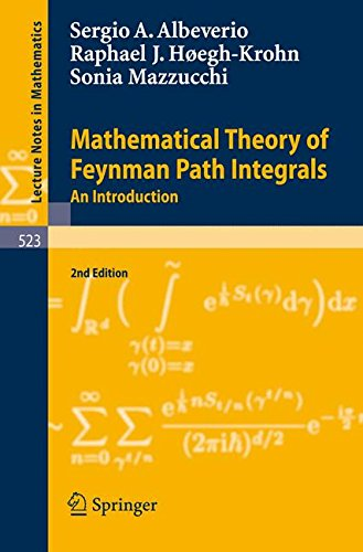 Mathematical Theory of Feynman Path Integrals: An Introduction (Lecture Notes in Mathematics)