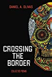 img - for Crossing the Border: Collected Poems book / textbook / text book