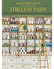 Timeless Paris: Ateliers Emporiums Savoir Faire