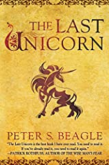 """The Last Unicorn is the best book I have ever read. You need to read it. If you've already read it, you need to read it again.""—Patrick Rothfuss, #1 New York Times Bestselling Author of The Name of the WindExperience the magic of Peter S. Be..."