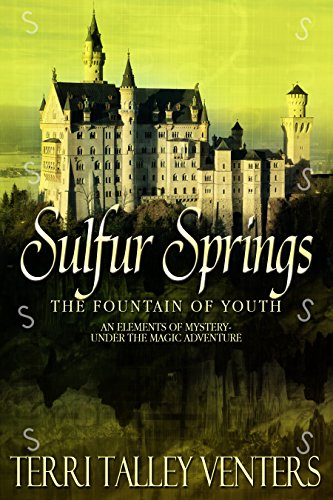 Sulfur Springs (Elements Of Mystery-An Under The Magic Adventure Book 1)
