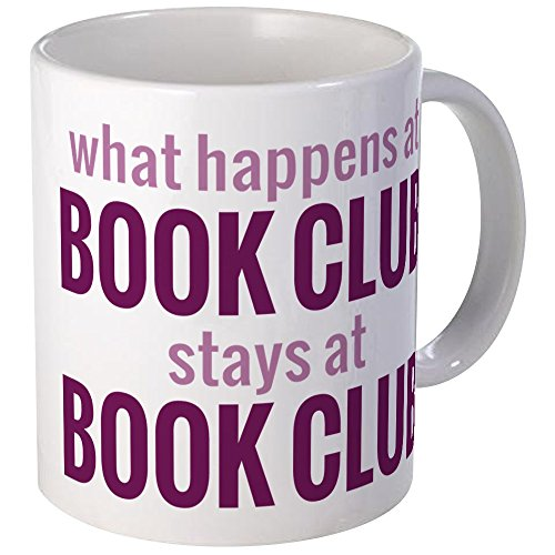 CafePress - What Happens At Book Club Mug - Unique Coffee Mug, Coffee Cup
