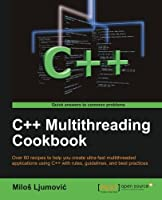 C++ Multithreading Cookbook Front Cover