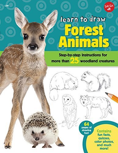 Learn to Draw Forest Animals: Step-by-step instructions for more than 25 woodland creatures by Robbin Cuddy (2015-07-16)