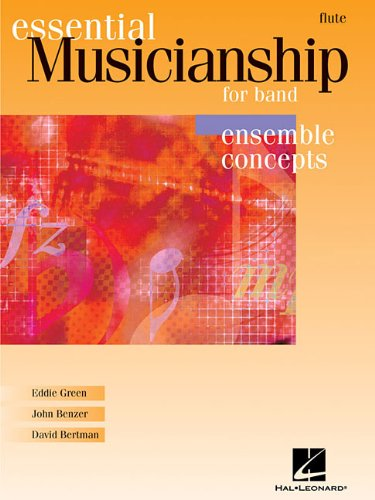 Essential Musicianship for Band - Ensemble Concepts: Advanced Level - Flute