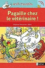 Pagaille chez le vétérinaire ! (Gafi raconte) (French Edition) Pocket Book