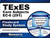 TExES Core Subjects EC-6 (291) Flashcard Study System: TExES Test Practice Questions & Review for the Texas Examinations of Educator Standards (Cards)