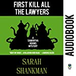 First Kill All the Lawyers: A Samantha Adams Mystery, Book 1 | Sarah Shankman
