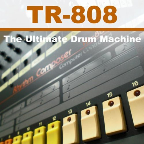 tr 808 the ultimate drum machine high quality samples of the ultimate tr 808 punchy warm. Black Bedroom Furniture Sets. Home Design Ideas