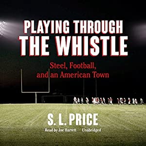 Playing Through the Whistle Audiobook