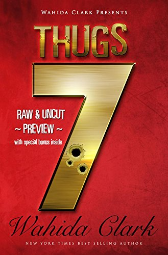 Thugs 7 (Part 7 of Thug Series Sneak Preview): Sneak Preview (Thugs and The Women Who Love Them)