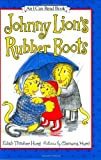 Johnny Lion's Rubber Boots, Edith Thacher Hurd, 0060293381