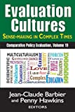 img - for Evaluation Cultures: Sense-Making in Complex Times (Comparative Policy Evaluation) book / textbook / text book