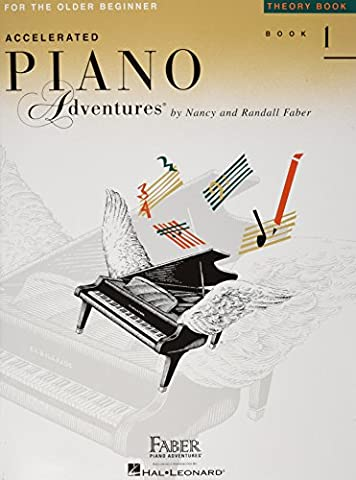 Accelerated Piano Adventures for the Older Beginner: Theory Book 1 (Faber Accelerated Lesson 1)