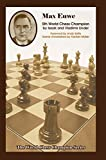 img - for Max Euwe: Fifth World Chess Champion (World Chess Champion Series) book / textbook / text book