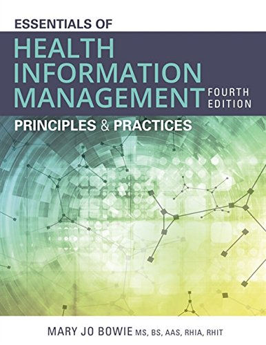 Essentials of Health Information Management: Principles and Practices by Cengage Learning