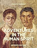 Adventures in the Human Spirit, Philip E. Bishop and Margaret J. Manos, 0205881475