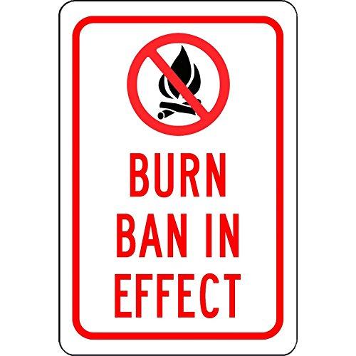 Burn Ban In Effect - aluminum - Sign Ban
