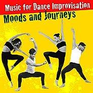 Music for Dance Improvisation - Moods and Journeys