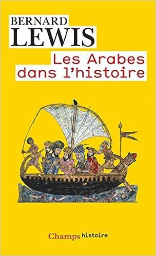 Les Arabes dans l'histoire pdf, epub ebook