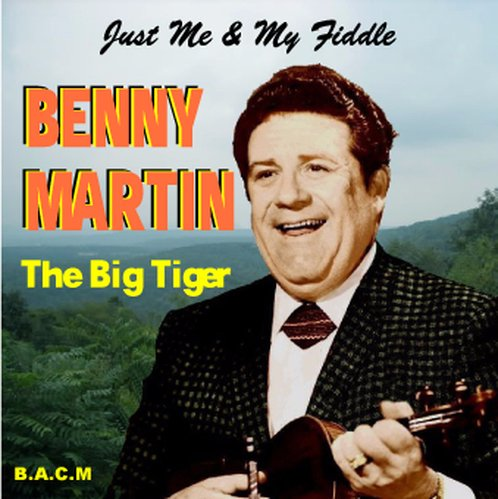 Benny Martin  Just Me   My Fiddle
