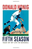 The Fifth Season, Donald Honig, 1566638100